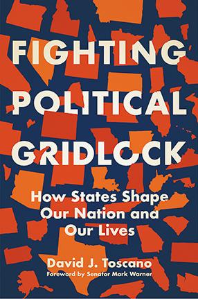 Fighting Political Gridlock by David J. Toscano